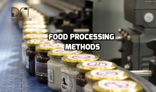 Food Processing Methods