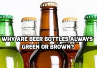 Why Beer Bottles Are Brown In Color