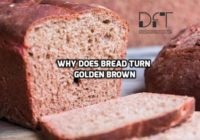 Why Bread Turn Golden Brown
