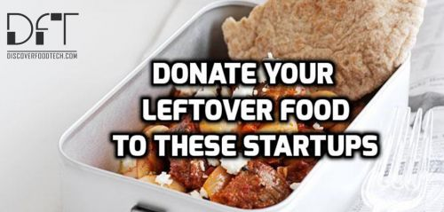 Startups Using Leftover Food