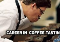 Career as a coffee taster
